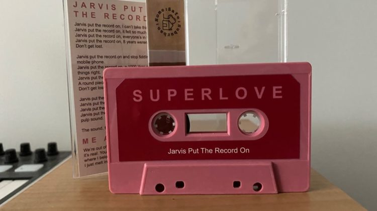 Superlove Jarvis Put The Record On
